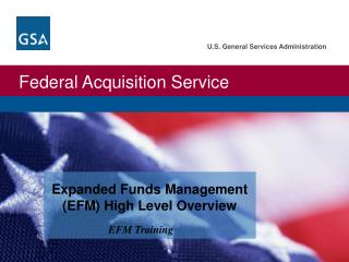 Expanded Funds Management (EFM) High Level Overview