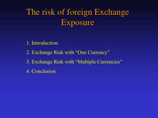 The risk of foreign Exchange Exposure