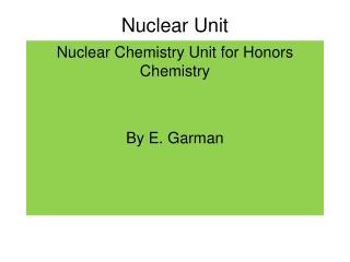Nuclear Unit