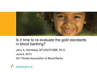 Is it time to re-evaluate  the gold standards in  blood banking ?