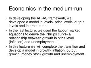 Economics in the medium-run
