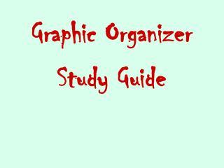 Graphic Organizer Study Guide