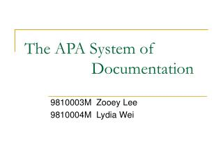 The APA System of                 Documentation