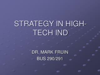 STRATEGY IN HIGH-TECH IND