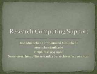 Research Computing Support