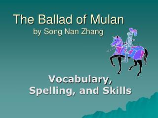 The Ballad of Mulan by Song Nan Zhang