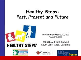 Healthy Steps: Past, Present and Future
