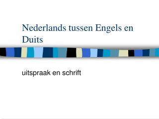 Nederlands tussen Engels en Duits