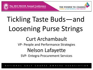 Tickling Taste Buds—and Loosening Purse Strings