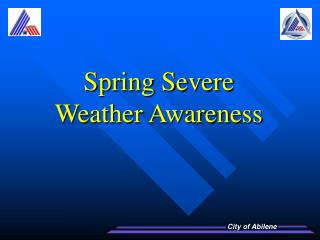 Spring Severe Weather Awareness