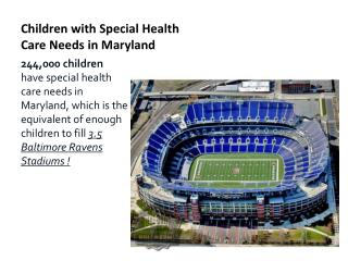 Children with Special Health Care Needs in Maryland