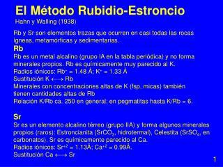 El Método Rubidio-Estroncio Hahn y Walling (1938)