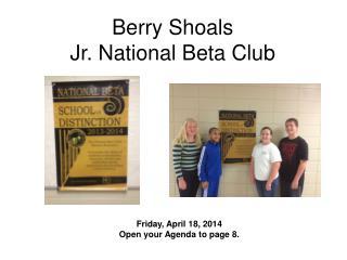 Berry Shoals  Jr. National Beta Club