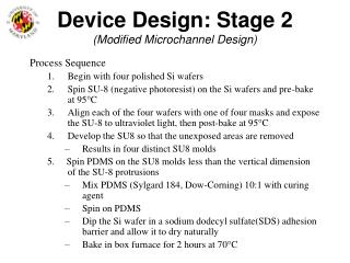 Device Design: Stage 2 (Modified Microchannel Design)