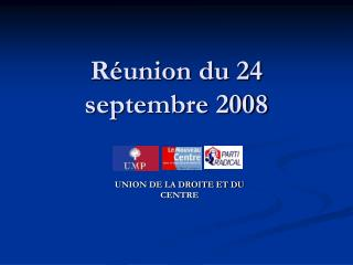 Réunion du 24 septembre 2008