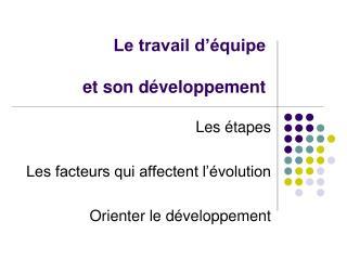 Le travail d'équipe et son développement
