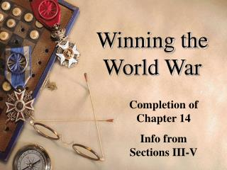 Winning the World War
