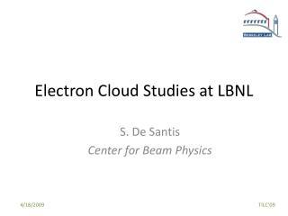 Electron Cloud Studies at LBNL
