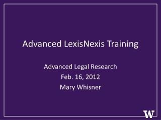 Advanced LexisNexis Training