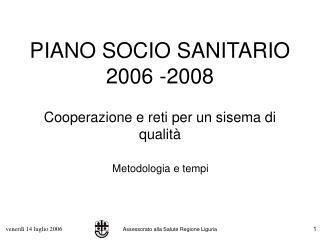 PIANO SOCIO SANITARIO 2006 -2008