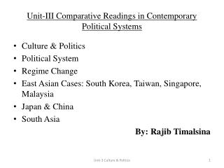 Unit-III Comparative Readings in Contemporary Political Systems