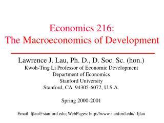 Economics 216: The  Macroeconomics of Development
