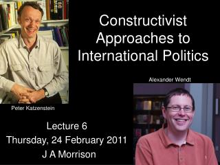 Constructivist Approaches to International Politics