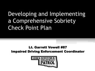 Developing and Implementing a Comprehensive Sobriety Check Point Plan