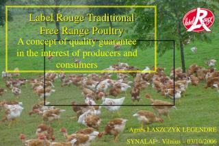 Label Rouge Traditional  Free Range Poultry
