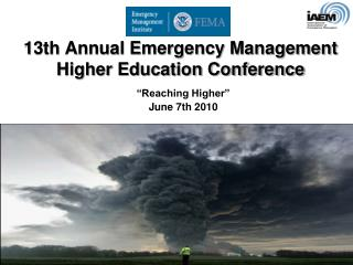 13th Annual Emergency Management Higher Education Conference