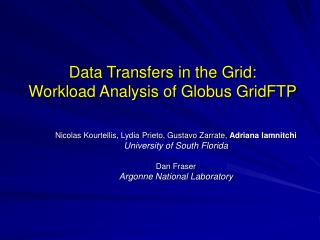 Data Transfers in the Grid:  Workload Analysis of Globus GridFTP