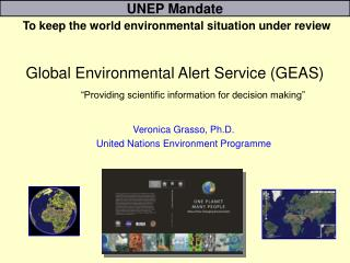 UNEP Mandate To keep the world environmental situation under review