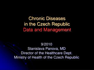 Chronic Diseases in the Czech Republic Data and Management