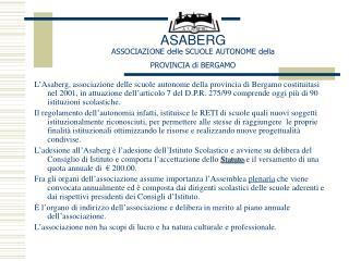 ASABERG ASSOCIAZIONE delle SCUOLE AUTONOME della PROVINCIA di BERGAMO