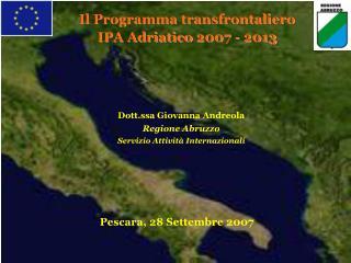 Il Programma transfrontaliero IPA Adriatico 2007 - 2013