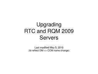 Upgrading RTC and RQM 2009 Servers