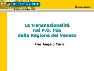 La transnazionalità  nel P.O. FSE della Regione del Veneto