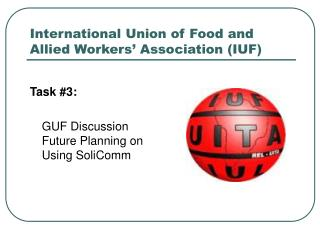 International Union of Food and Allied Workers' Association (IUF)