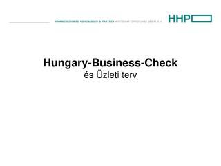 Hungary-Business-Check és Üzleti terv