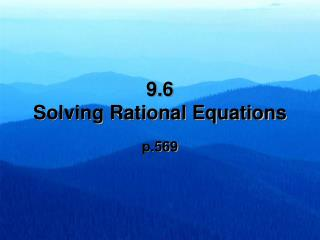 9.6   Solving Rational Equations