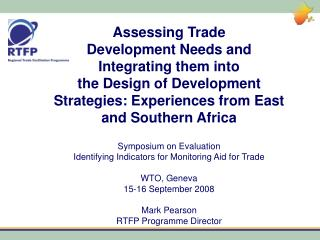 Assessing Trade Development Needs and Integrating them into