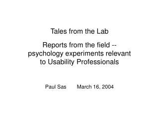 Tales from the Lab
