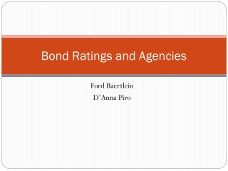 Bond Ratings and Agencies