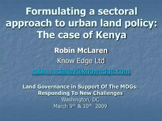 Formulating a sectoral approach to urban land policy: The case of Kenya