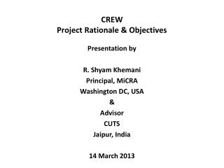 CREW Project Rationale & Objectives