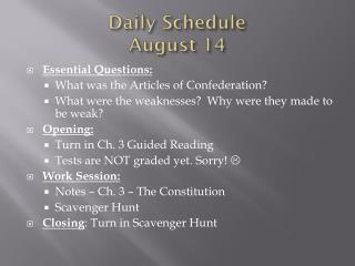 Daily Schedule  August 14