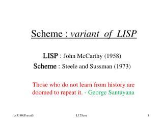 Scheme :  variant  of  LISP