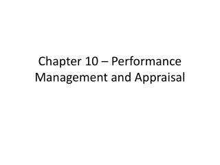 Chapter 10 – Performance Management and Appraisal
