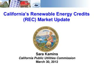 California�s Renewable Energy Credits (REC) Market Update