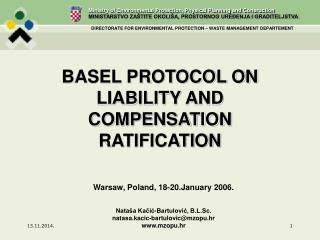 BASEL PROTOCOL ON LIABILITY AND COMPENSATION RATIFICATION